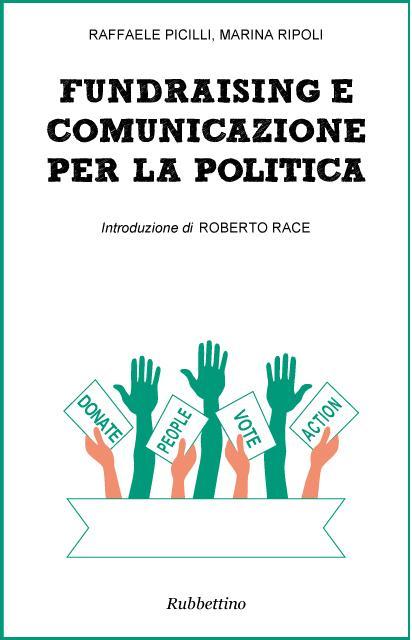 copertina- Fundraising e Comunicazione per la Politica