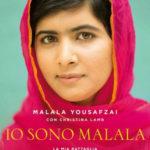 Io sono Malala. La mia battaglia per la libertà e l'istruzione delle donne