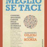 Meglio se taci. Censure, ipocrisie e bugie sulla libertà di parola in Italia