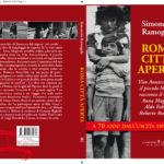 Roma città aperta, a 70 anni dal film il libro di Simonetta Ramogida