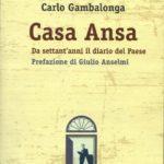 Casa Ansa da settan'anni il diario del Paese