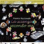 """Premio """"La scienza secondo me"""": elaborati fino al 10 ottobre"""
