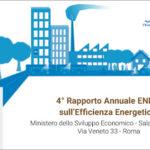 Rapporto Annuale ENEA sull'Efficienza Energetica: giovedì 11 giugno al Mise