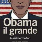Barack, l'afroamericano che rimise in piedi gli States