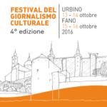 Festival del giornalismo di Urbino e Fano 13-16 ottobre