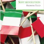 Soft revolution di Filomena Tucci: manuale per ristrutturare l'Italia