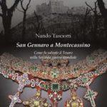 Tasciotti: San Gennaro a Montecassino