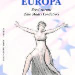 Europa. Brevi ritratti delle Madri Fondatrici - Maria Pia Di Nonno