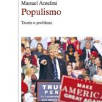 Populismo Teorie e problemi – Manuel Anselmi – Mondadori