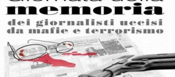 giornata della memoria giornalisti uccisi da mafie e terrorismo