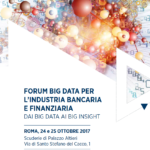 Forum Big Data per l'industria Bancaria e Finanziaria – 24 e 25 ottobre Roma