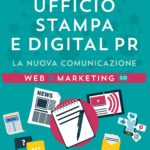 Ufficio Stampa e Digital PR. La nuova comunicazione di Francesca Anzalone