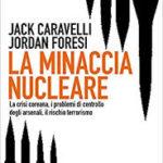 La minaccia nucleare di J.Caravelli e J.Foresi