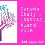 Lancio della 6a edizione del Premio Canada-Italia per l'Innovazione 2018