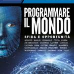 Programmare il mondo: con gli algoritmi il globo diventa teatro da organizzare – Media Duemila marzo/aprile 2018