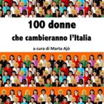 100 donne che cambieranno l'Italia