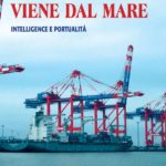 """Mario Caligiuri: """"Il pericolo viene dal mare. Intelligence e portualità - 30 maggio Napoli"""