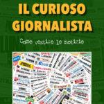 """""""Il curioso giornalista"""" di Mario Nanni"""