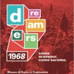 Dreamers. 1968: come eravamo, come saremo