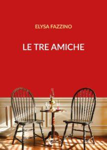 """""""Le tre amiche"""" di Elysa Fazzino"""