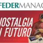 Federmanager e Nostalgia di Futuro