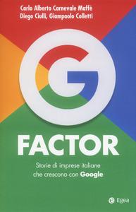 G Factor: Storie di imprese italiane che crescono con Google