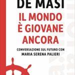 Il mondo è giovane ancora – Domenico De Masi