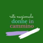Rete Nazionale donne in cammino oggi a Milano