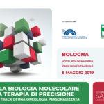 Dalla biologia molecolare alla terapia di precisione - il fast track di una oncologia personalizzata - 8 maggio Milano