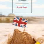 'Brexit Blues'di Marco Varvello