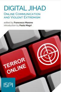 Digital Jihad: Online Communication and Violent Extremism. Francesco Marone