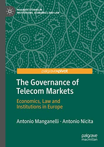 The governance of Telecoms markets